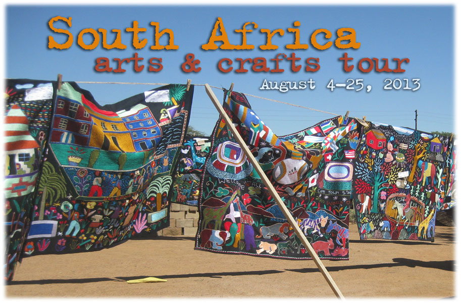 Arts and crafts tour of south africa nancy crow for African arts and crafts
